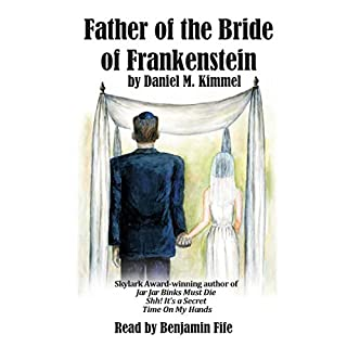 Father of the Bride of Frankenstein audiobook cover art