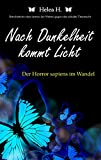 Nach Dunkelheit kommt Licht: Der Horror sapiens im Wandel