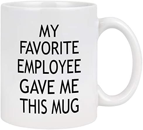 Boss Coffee Mugs Funny Boss Gifts My Favorite Employee Gave Me This Mug Best Boss Day Mugs Gifts product image