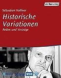 Historische Variationen: Reden und Gespräche (inkl. 5 CDs) - Sebastian Haffner