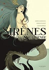 Sirènes de légende - Rémi Giordano - Babelio