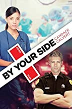 [(By Your Side)] [By (author) Candace Calvert] published on (February, 2015)