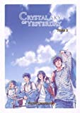 Crystal Sky of Yesterday, Tome 2