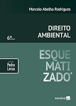 Direito ambiental esquematizado®