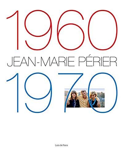 Jean-Marie Périer : 1960-1970