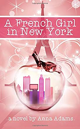 A French Girl in New York (The French Girl Series)