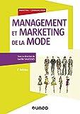 Management et marketing de la mode - 2e éd.
