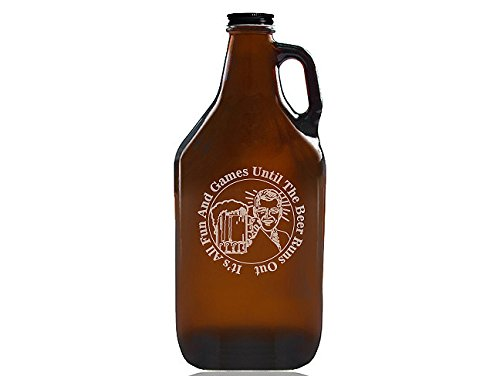 """Chloe and Madison""""All Fun & Games Until Beer Runs Out"""" Beer Amber Growler"""