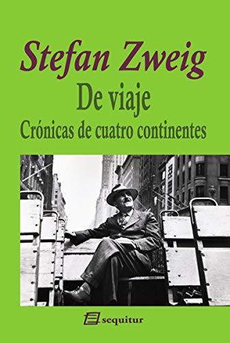 De viaje - Crónicas de cuatro continentes (ZWEIG)