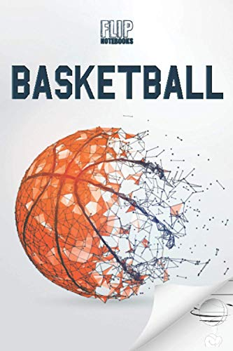 Flip Notebooks Basketball: Blank Lined Journal for Basketball Fans with Flip Animation of a Ball Spinning on a Finger