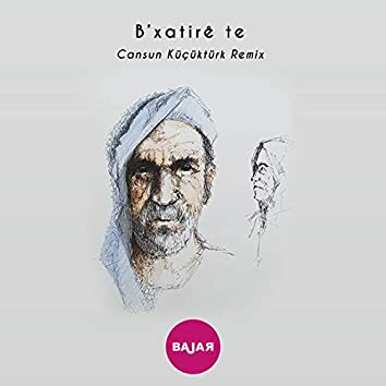 B'Xatirê Te (Remix)