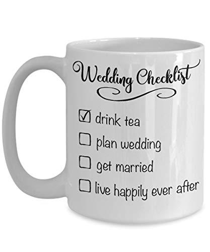 WeddingChecklistTeaMug-DrinkHerbalGreenTeaPlanGettingMarriedBridetoBeJustEngagedFianceeThingstoDoListFunnyCup-CeramicWhite