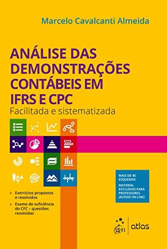 Análise das Demonstrações Contábeis em IFRS e CPC - Facilitada e Sistematizada