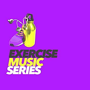 Exercise Music Series