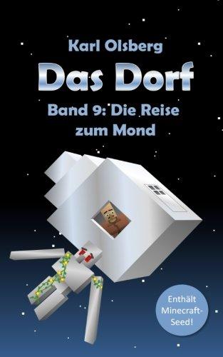 Das Dorf Band 9: Die Reise zum Mond