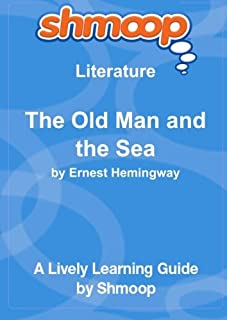 The Old Man and the Sea: Shmoop Literature Guide