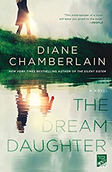 The Dream Daughter: A Novel by [Diane Chamberlain]