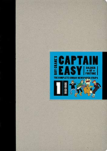 Captain Easy, Soldier of Fortune Vol. 1: The Complete Sunday Newspaper Strips 1933-1935 (Vol. 1) (Roy Crane's Captain Easy)