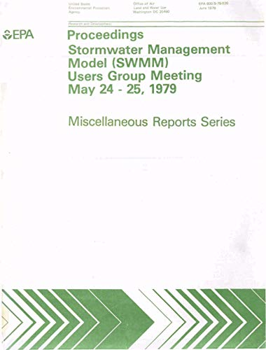 Proceedings : Stormwater Management Model (SWMM) Users Group Meeting 24-25 May 1979 (English Edition)