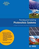 Planning and Installing Photovoltaic Systems: A Guide for Installers, Architects and Engineers...