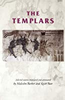 The Templars: Selected Sources (Manchester Medieval Sources)