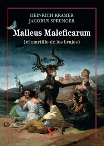 Malleus Maleficarum: (el martillo de los brujos): 1