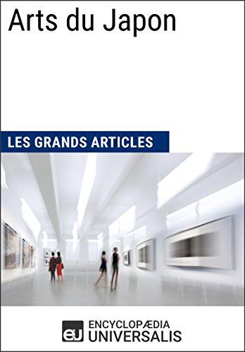Arts du Japon: Les Grands Articles d'Universalis
