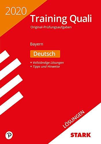 STARK Lösungen zu Training Abschlussprüfung Quali Mittelschule 2020 - Deutsch 9. Klasse - Bayern