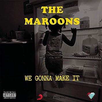 We Gonna Make It