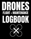 """DRONES FLIGHT AND MAINTENANCE LOGBOOK: ULTIMATE EDITION   Drone Journal For Flight Mapping, And Checklist Procedures   Drone Repair Logbook   UAV / ... Book   over 100 pages, 6 x 9""""   High Quality"""