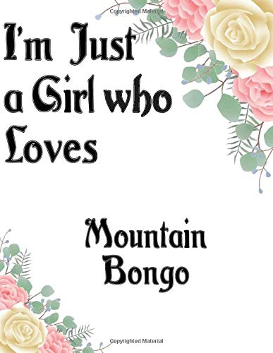 I'm Just a Girl who Loves Mountain Bongo Journal and Sketchbook: a Large Notebook with Blank and Ruled Paper for Sketching and Notes
