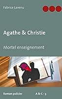 Agathe & Christie Mortel enseignement