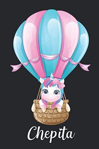 Chepita: Idea regalo de cumpleaños y navidad o san valentín. Cuaderno de notas unicornio para niña con nombre personalizado Chepita y diseño cuaderno unicornio, 110 paginas.