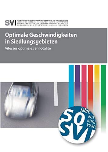Optimale Geschwindigkeiten in Siedlungsgebieten (German Edition)