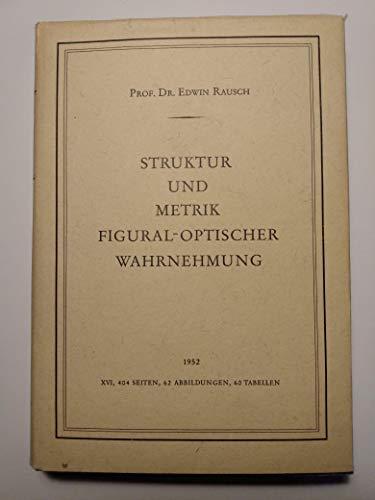 Struktur und Metrik figural-optischer Wahrnehmung