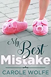 My Best Mistake: A Women's Fiction Novel of Courage and Comedy (My Best Series Book 1)