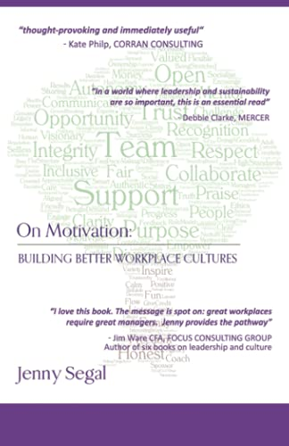 Compare Textbook Prices for On Motivation: Building Better Workplace Cultures  ISBN 9798714469183 by Segal, Jenny