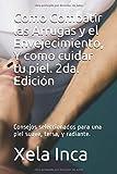 Como Combatir las Arrugas y el Envejecimiento, Y como cuidar tu piel. 2da. Edición: Consejos seleccionados para una piel suave, tersa, y radiante. (Salud)