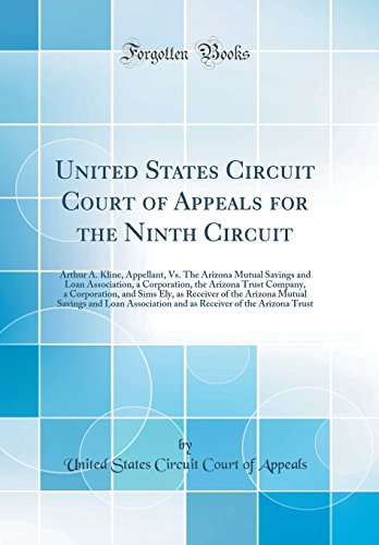 United States Circuit Court of Appeals for the Ninth Circuit: Arthur A. Kline, Appellant, Vs. The Arizona Mutual Savings and Loan Association, a ... as Receiver of the Arizona Mutual Savings