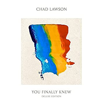 You Finally Knew (Deluxe Edition)