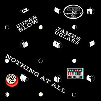 Nothing at All (feat. James Uglass)
