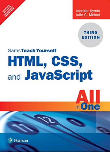 HTML, CSS, and JavaScript All in One, Sams Teach Yourself, 3/e