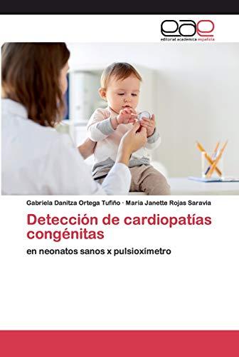 Detección de cardiopatías congénitas: en neonatos sanos x pulsioxímetro