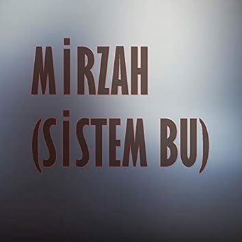 Sistem bu (feat. Old G & Mazzy)