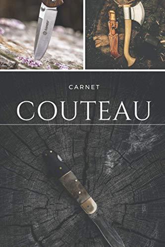 Carnet Couteau: Carnet Suivi Projet pour Artisan Coutelier Forgeron Cadeau Original / 15,24 x 22,86 cm