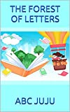 THE FOREST OF LETTERS