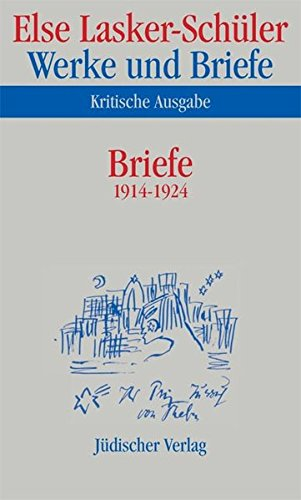 Werke und Briefe. Kritische Ausgabe: Band 7: Briefe 1914-1924