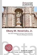 Obery M. Hendricks, Jr.