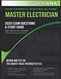Louisiana 2020 Master Electrician Exam Study Guide and Questions: 400+ Questions for study on the 2020 National Electrical Code