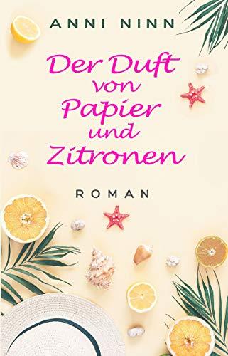 Der Duft von Papier und Zitronen